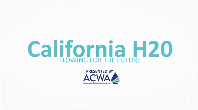 California H2O: Flowing for the Future – A Safe Supply